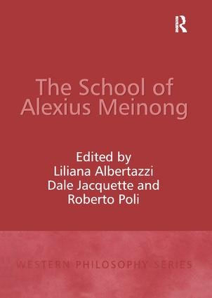 The School of Alexius Meinong: 1st Edition (Hardback) book cover
