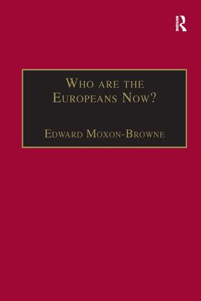 Who are the Europeans Now?: 1st Edition (Hardback) book cover