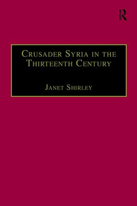 Crusader Syria in the Thirteenth Century