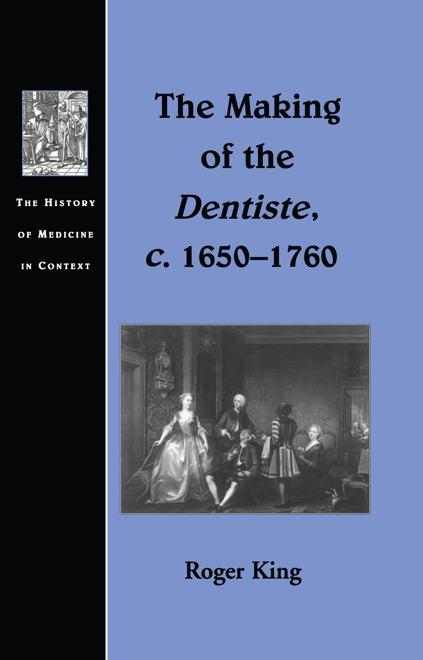 The Making of the Dentiste, c. 1650-1760