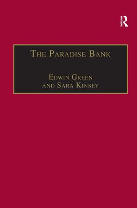 The Paradise Bank: The Mercantile Bank of India, 1893–1984 book cover