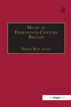 Music in Eighteenth-Century Britain: 1st Edition (Hardback) book cover
