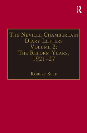 The Neville Chamberlain Diary Letters: Volume 2: The Reform Years, 1921-27 (Hardback) book cover