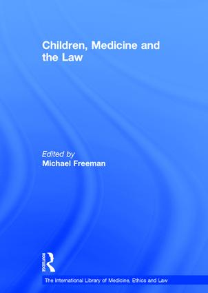 Children, Medicine and the Law: 1st Edition (Hardback) book cover