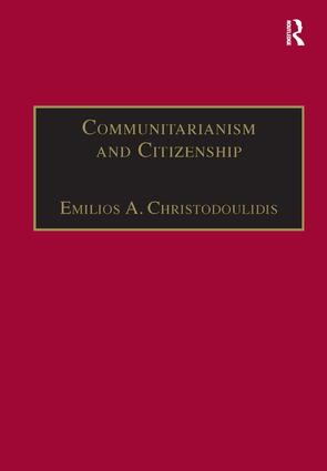 Communitarianism and Citizenship: 1st Edition (Hardback) book cover