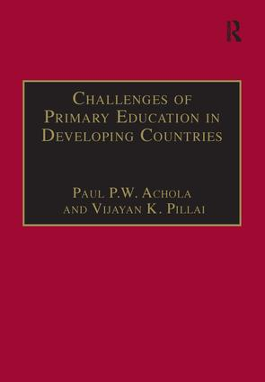 Challenges of Primary Education in Developing Countries: Insights from Kenya, 1st Edition (Hardback) book cover