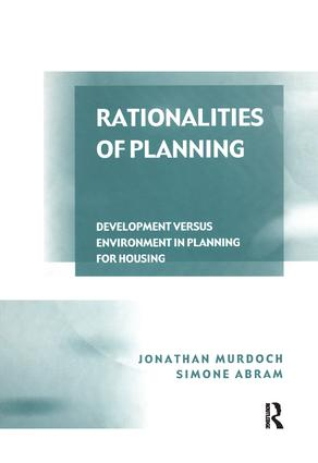 Rationalities of Planning: Development Versus Environment in Planning for Housing book cover