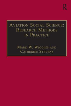 Aviation Social Science: Research Methods in Practice: 1st Edition (Hardback) book cover