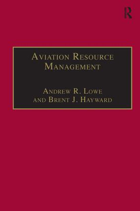 Aviation Resource Management: Volume 2 - Proceedings of the Fourth Australian Aviation Psychology Symposium, 1st Edition (Paperback) book cover