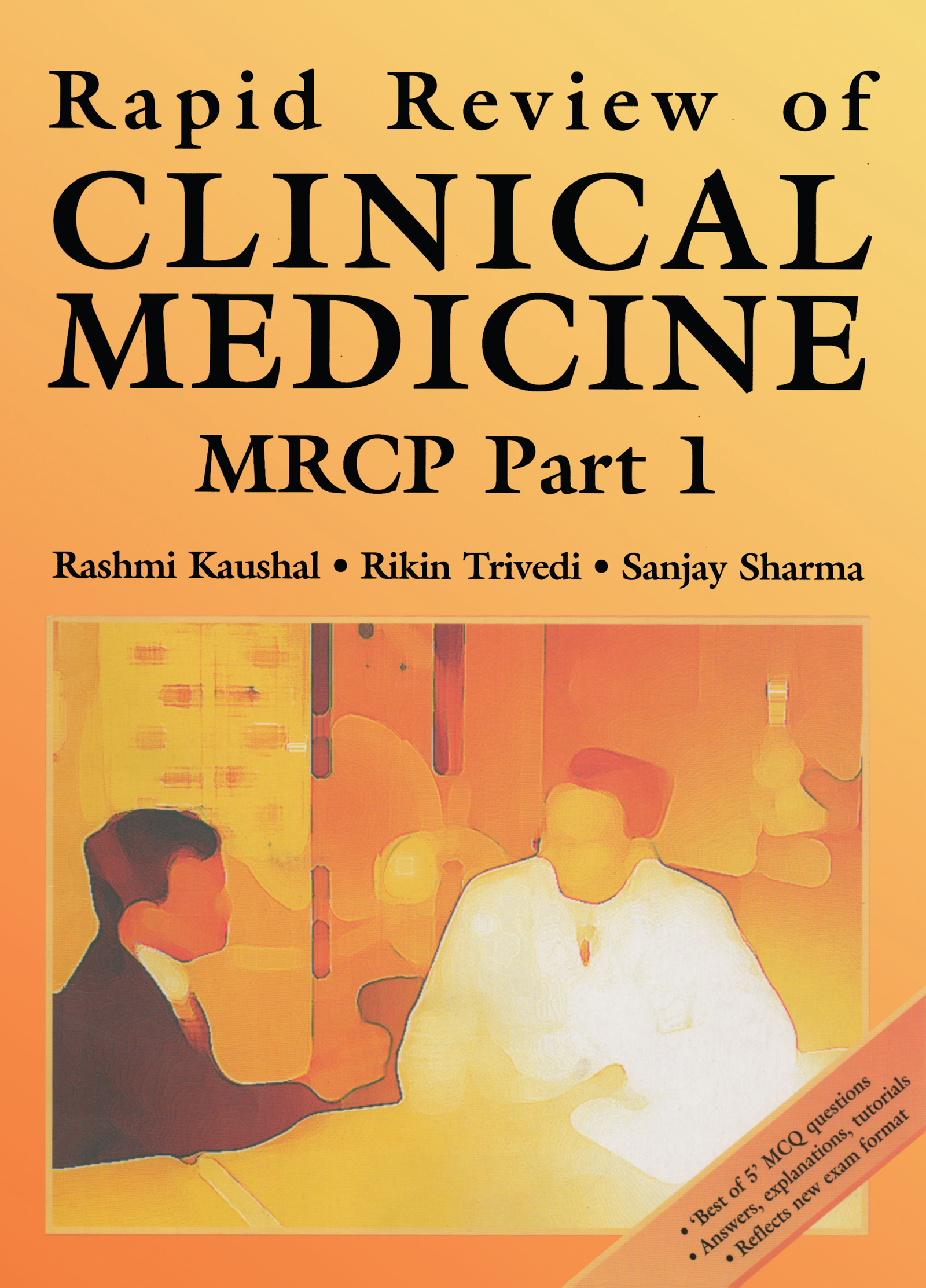 Rapid Review of Clinical Medicine for MRCP Part 1: 1st Edition (Paperback) book cover