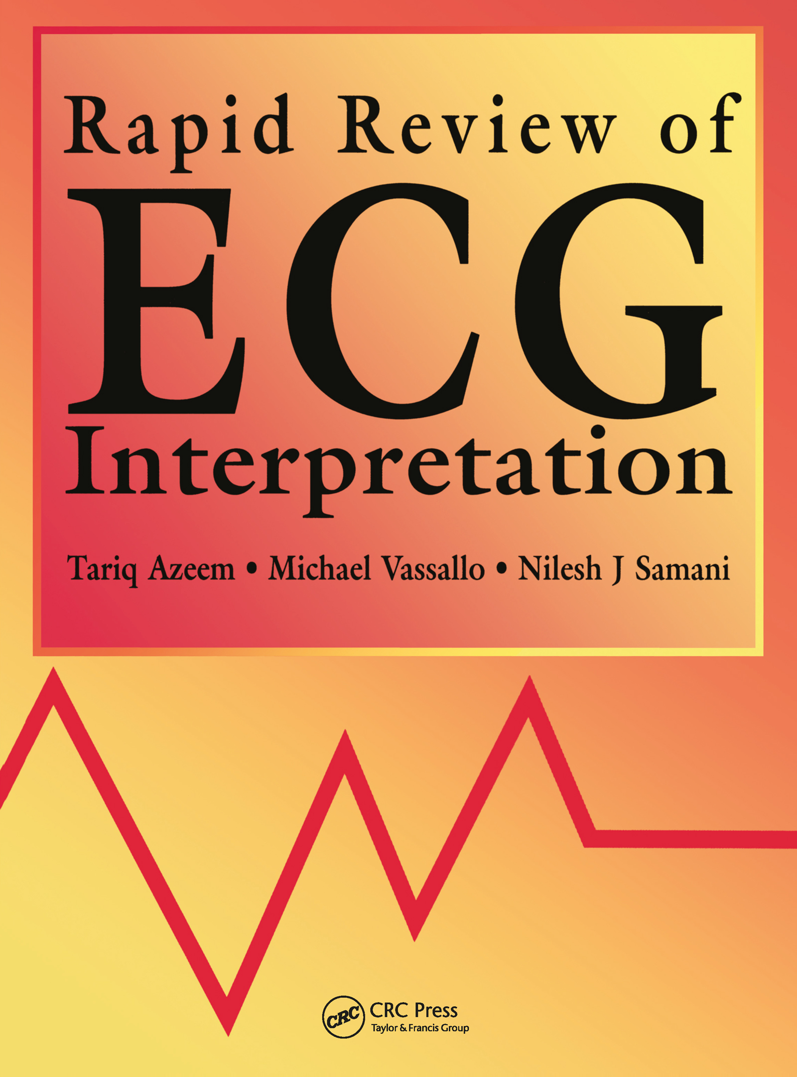 Rapid Review of ECG Interpretation: 1st Edition (Paperback) book cover