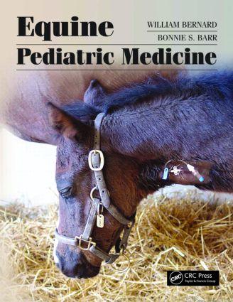 Equine Pediatric Medicine: 1st Edition (Hardback) book cover