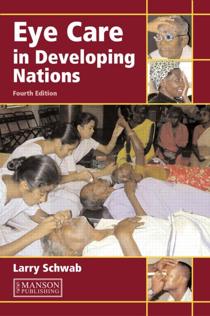 Eye Care in Developing Nations: 4th Edition (Paperback) book cover
