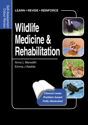 Wildlife Medicine and Rehabilitation: Self-Assessment Color Review, 1st Edition (Paperback) book cover