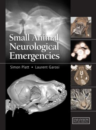Small Animal Neurological Emergencies: 1st Edition (Hardback) book cover