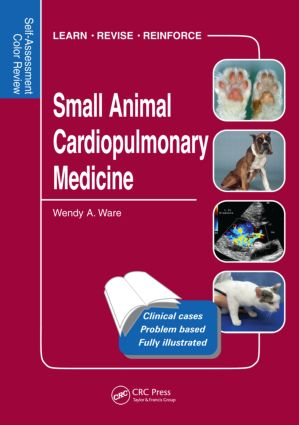 Small Animal Cardiopulmonary Medicine: Self-Assessment Color Review, 1st Edition (Paperback) book cover