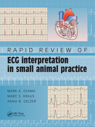 Rapid Review of ECG Interpretation in Small Animal Practice: 1st Edition (Paperback) book cover