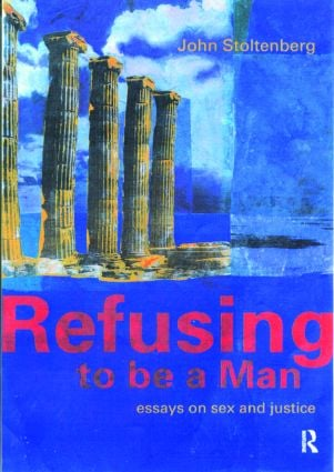 Refusing to be a Man