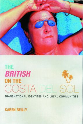 The British on The Costa Del Sol: 1st Edition (Paperback) book cover