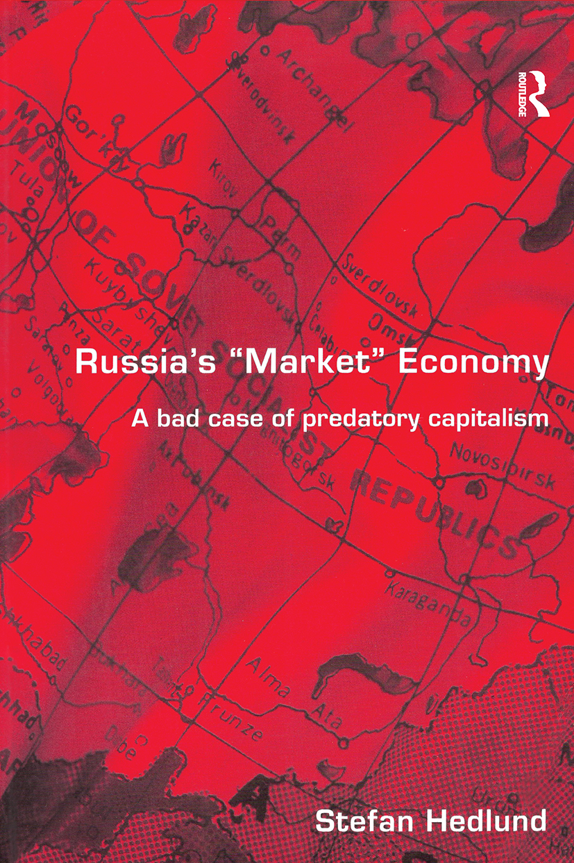 Russia's Market Economy: A Bad Case of Predatory Capitalism (Paperback) book cover