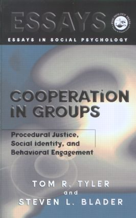 Cooperation in Groups: Procedural Justice, Social Identity, and Behavioral Engagement (Hardback) book cover