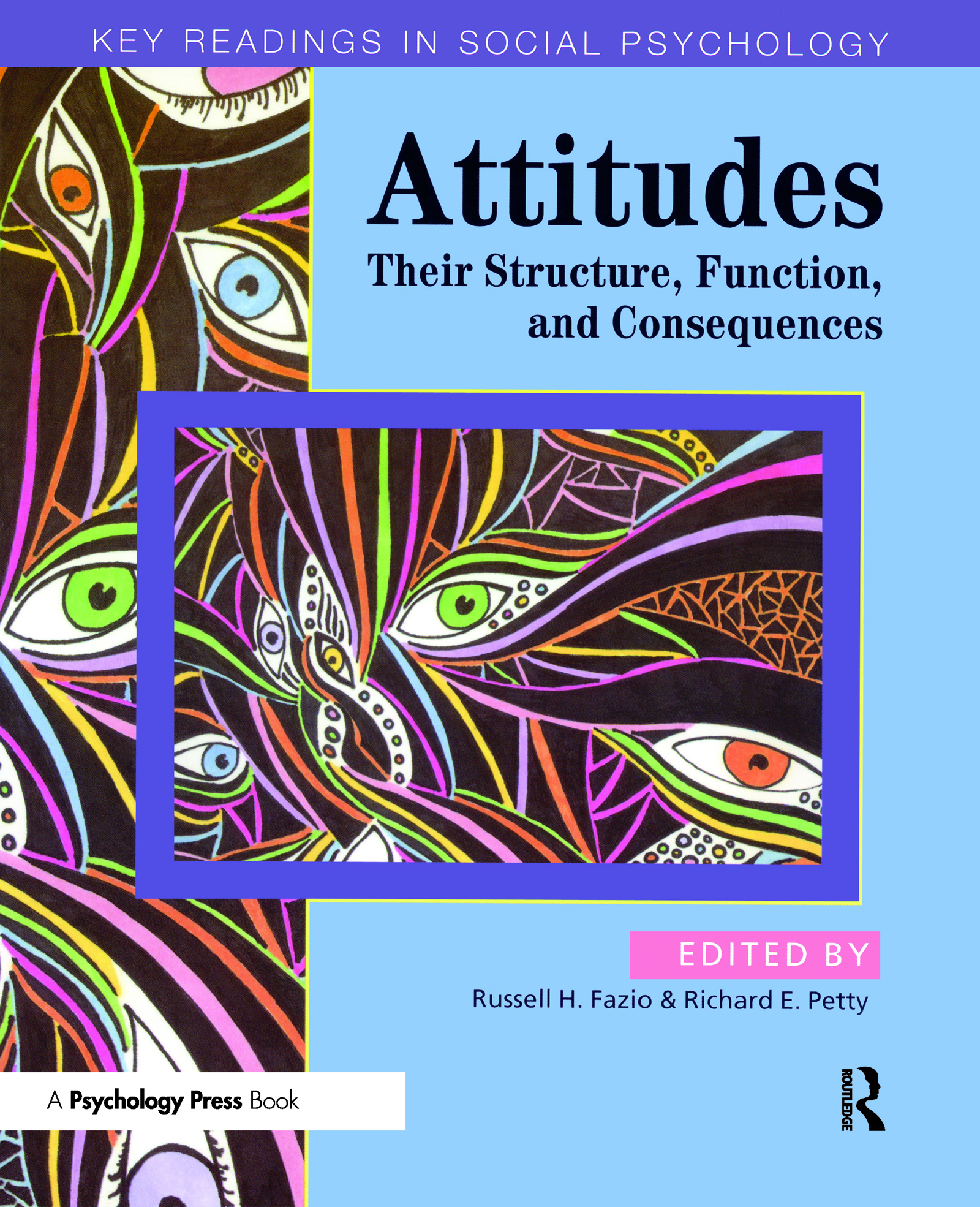 Attitudes: Their Structure, Function and Consequences (Paperback) book cover