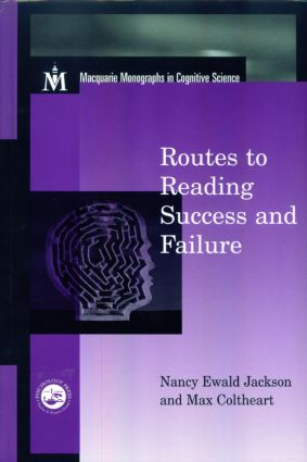 Routes To Reading Success and Failure: Toward an Integrated Cognitive Psychology of Atypical Reading book cover
