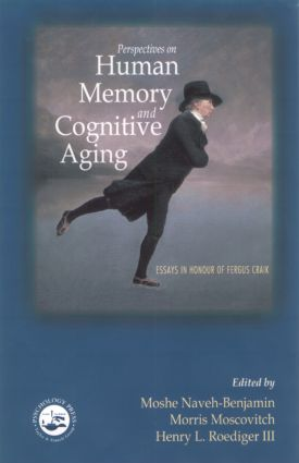 Perspectives on Human Memory and Cognitive Aging: Essays in Honor of Fergus Craik, 1st Edition (Hardback) book cover