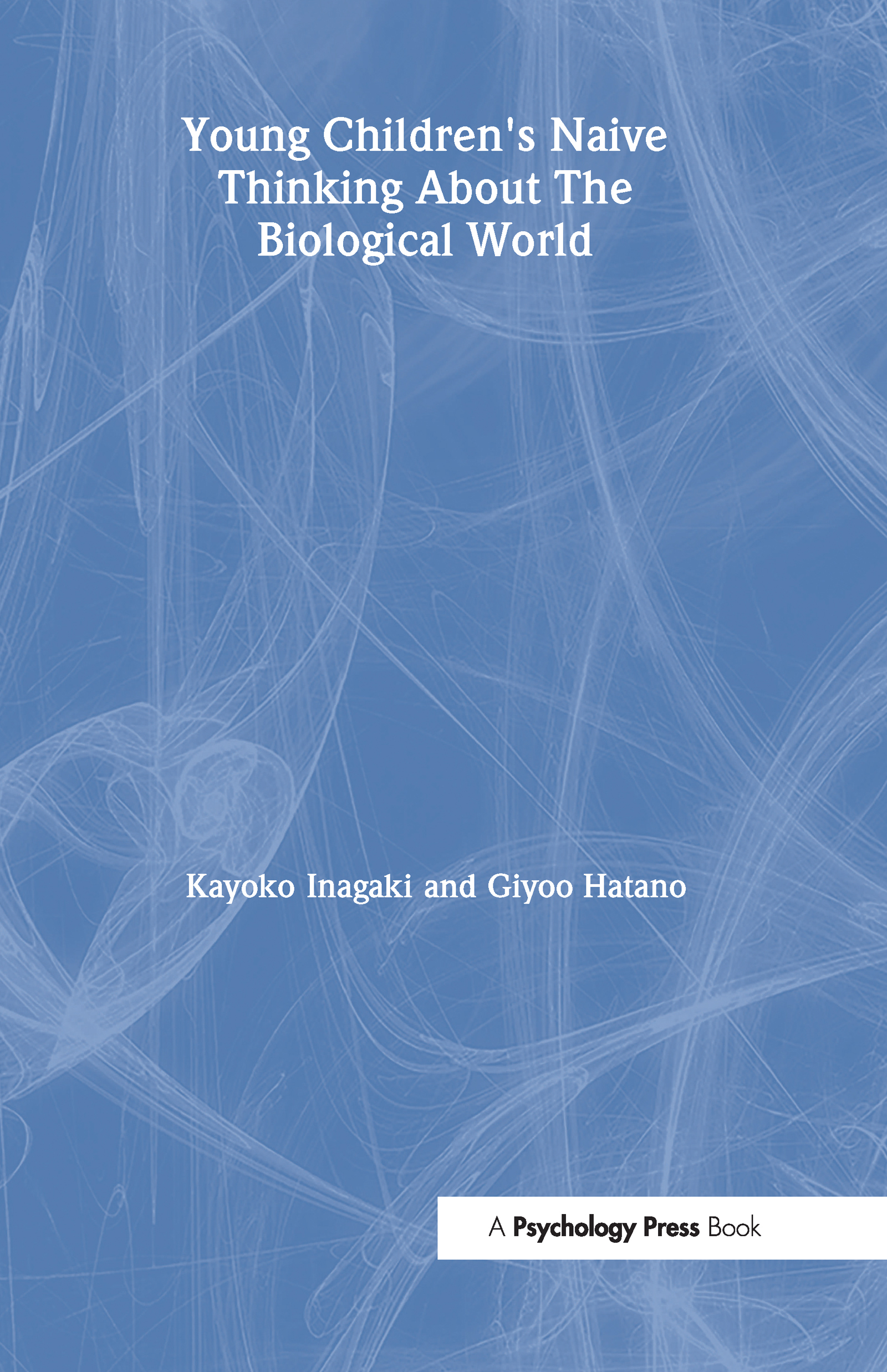 Young Children's Thinking about Biological World (Hardback) book cover
