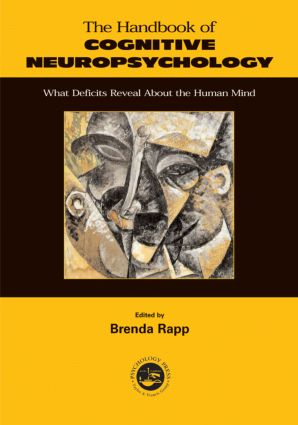Handbook of Cognitive Neuropsychology: What Deficits Reveal About the Human Mind (Paperback) book cover
