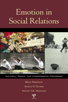 Emotion in Social Relations: Cultural, Group, and Interpersonal Processes (Paperback) book cover