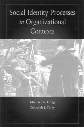 Social Identity Processes in Organizational Contexts: 1st Edition (Paperback) book cover