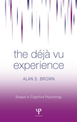 The Deja Vu Experience (Hardback) book cover