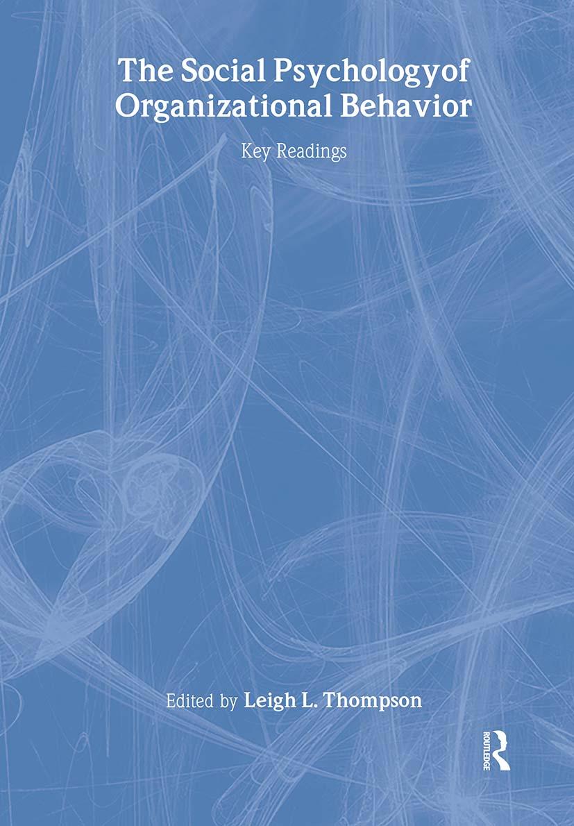 The Social Psychology of Organizational Behavior: Key Readings book cover