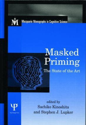 Masked Priming: The State of the Art (Hardback) book cover