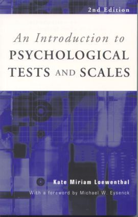 An Introduction to Psychological Tests and Scales: 2nd Edition (Paperback) book cover