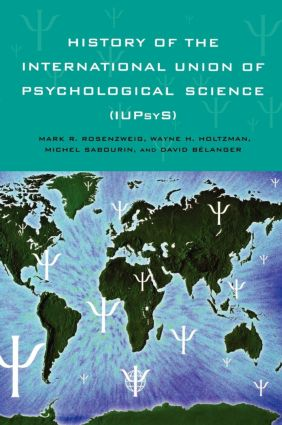 History of the International Union of Psychological Science (IUPsyS) (Hardback) book cover