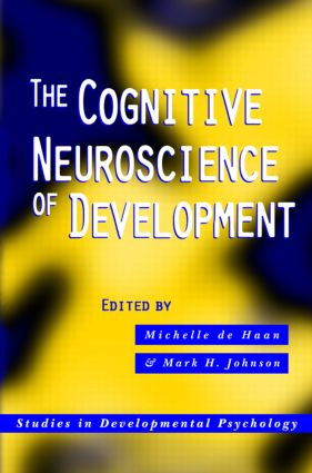 The Cognitive Neuroscience of Development (Hardback) book cover