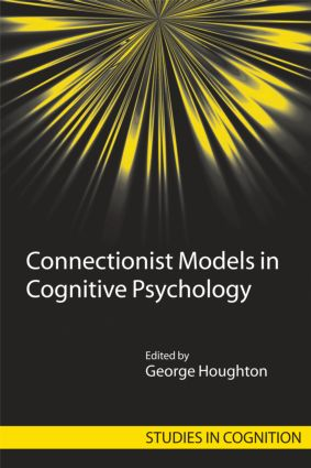 Connectionist Models in Cognitive Psychology (Hardback) book cover