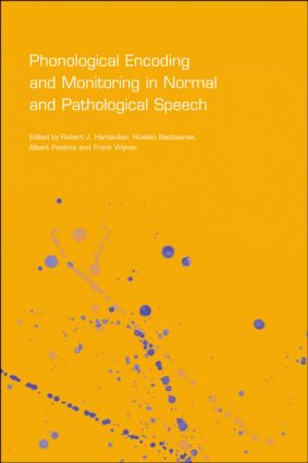 Phonological Encoding and Monitoring in Normal and Pathological Speech (Hardback) book cover
