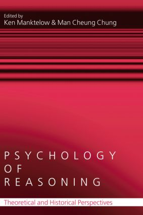 Psychology of Reasoning: Theoretical and Historical Perspectives (Hardback) book cover