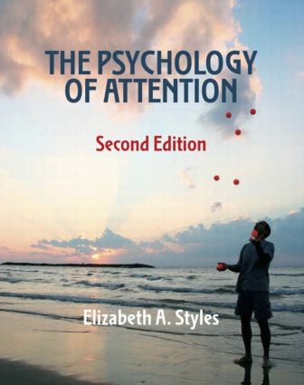 The Psychology of Attention: 2nd Edition (Paperback) book cover