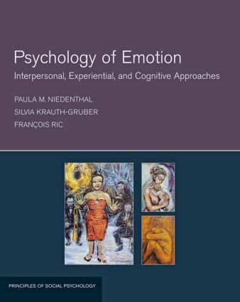 Psychology of Emotion: Interpersonal, Experiential, and Cognitive Approaches (Paperback) book cover