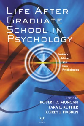 Life After Graduate School in Psychology: Insider's Advice from New Psychologists (e-Book) book cover