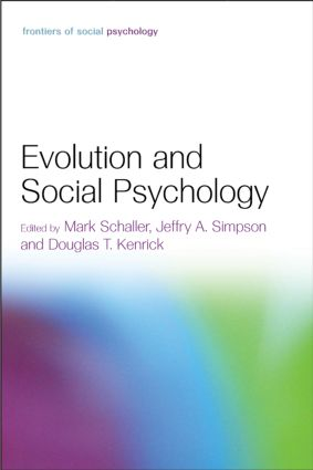 Evolution and Social Psychology (Hardback) book cover