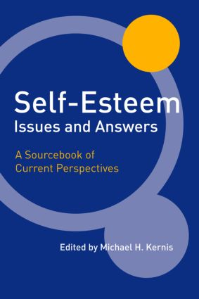 Self-Esteem Issues and Answers: A Sourcebook of Current Perspectives (Hardback) book cover