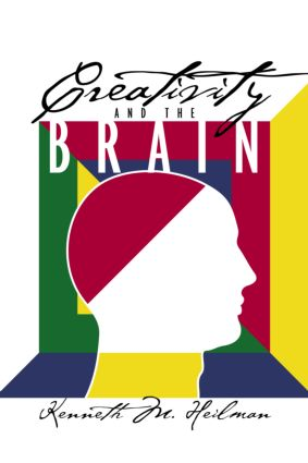 Creativity and the Brain (Hardback) book cover