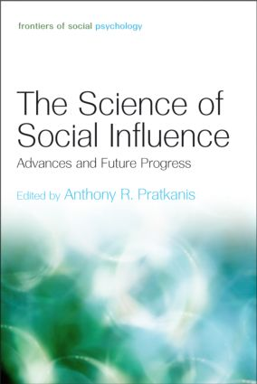 The Science of Social Influence: Advances and Future Progress (Hardback) book cover