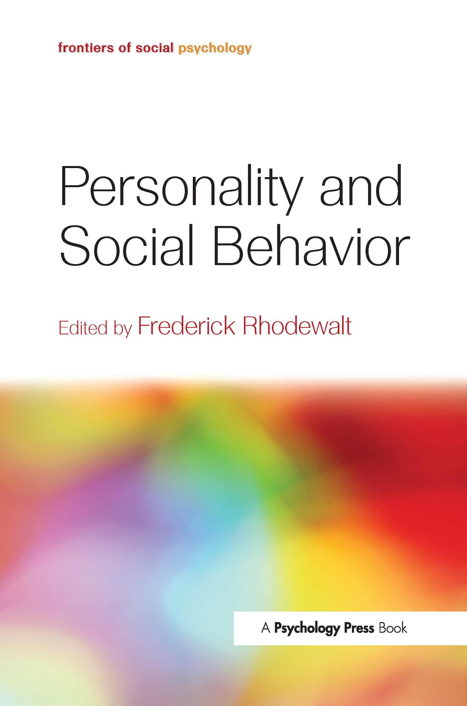 Personality and Social Behavior (Hardback) book cover