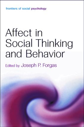 Affect in Social Thinking and Behavior (Hardback) book cover